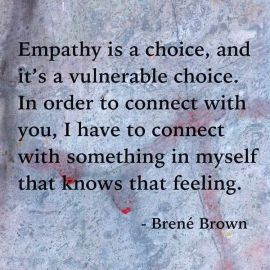 Brene Brown Empathy Quote